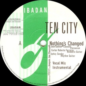 TEN CITY - Nothing's Changed