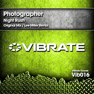 PHOTOGRAPHER - Night Rush