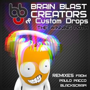 CUSTOM DROPS/BRAIN BLAST CREATORS - The Winning Path