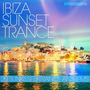 VARIOUS - Ibiza Sunset Trance 2012