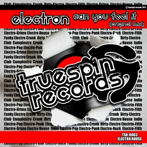 ELECTRON - Can You Feel It
