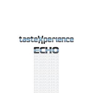 TASTEXPERIENCE - Echo