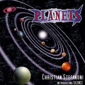 STEFANONI, Christian - Planets: Introducing Silence (remixes)