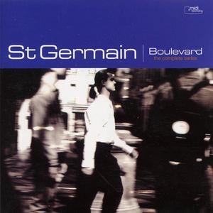 ST GERMAIN - Boulevard: The Complete Series