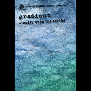 GRADIENT - Clarity From The Depths