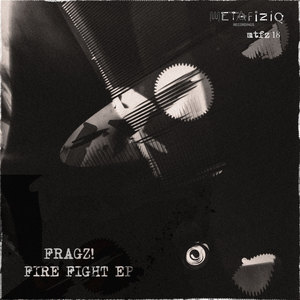 FRAGZ - Fire Fight EP
