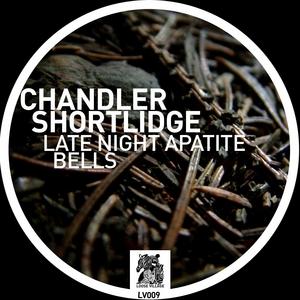 SHORTLIDGE, Chandler - Late Night Apatite
