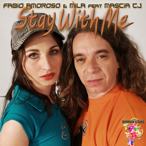 AMOROSO, Fabio/Mila feat MASCIA CJ - Stay With Me