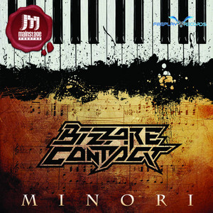BIZZARE CONTACT - Minori