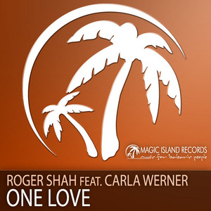 SHAH, Roger feat CARLA WERNER - One Love