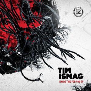 ISMAG, Tim - I Made This For You EP