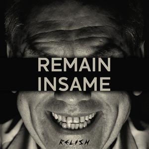 REMAIN - Insame EP