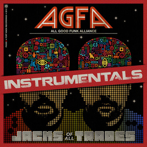 ALL GOOD FUNK ALLIANCE - Jacks Of All Trades Instrumentals