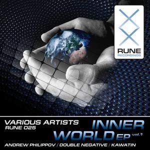 PHILIPPOV, Andrew/DOUBLE NEGATIVE/KAWATIN - Inner World EP Vol 1