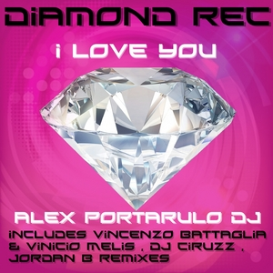 ALEX PORTARULO DJ - I Love You
