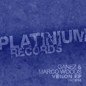 GANEZ/MARCO WOODS - Venon EP