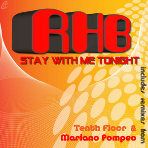 RHB - Stay With Me Tonight