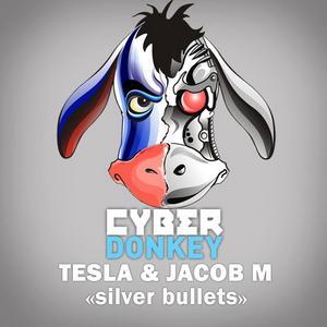 TESLA/JACOB M - Silver Bullets
