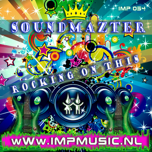 SOUNDMAZTER - Rocking On This