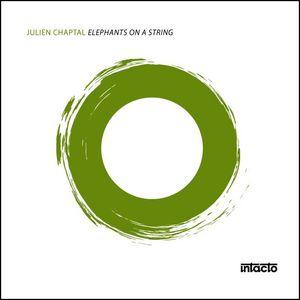 CHAPTAL, Julien - Elephants On A String