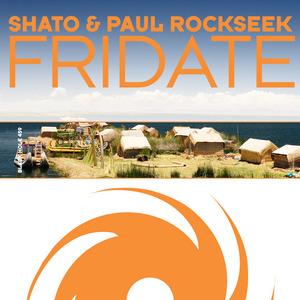 SHATO/PAUL ROCKSEEK - Fridate