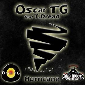 OSCAR TG feat T DREAD - Hurricane