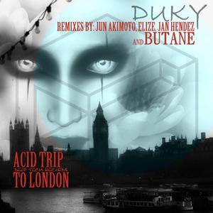 DUKY - Acid Trip To London