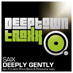 SAIX - Deeply Gently