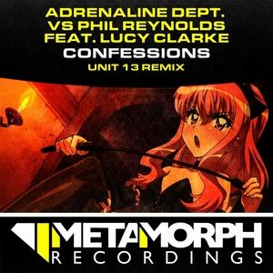 ADRENALINE DEPT vs PHIL REYNOLDS feat LUCY CLARKE - Confessions (Unit 13 Remix)