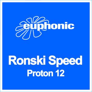 RONSKI SPEED - Proton 12