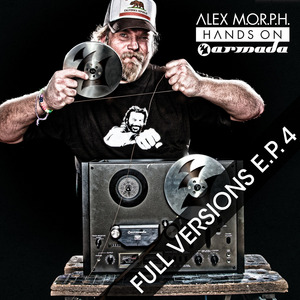 MORPH, Alex/THE THRILLSEEKERS/BINARY FINARY/ARMIN VAN BUUREN/CHAKRA - Hands On Armada: Full Versions EP 4