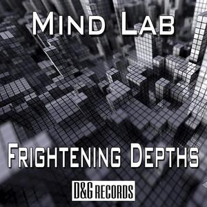 MIND LAB - Frightening Depths