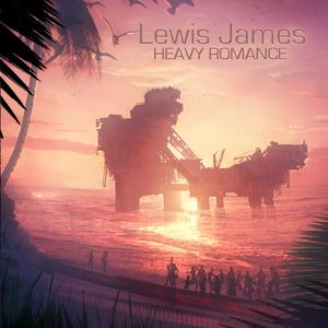JAMES, Lewis - Heavy Romance EP