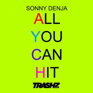 SONNY DENJA - All You Can Hit
