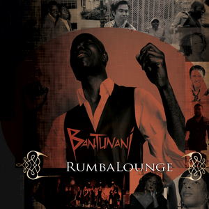 BANTUNANI - Rumbalounge