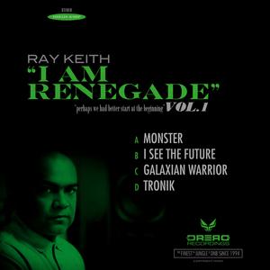 RAY KEITH - I Am Renegade Vol 1 Sampler