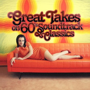 VARIOUS - Great Takes On 60's Soundtrack Classics