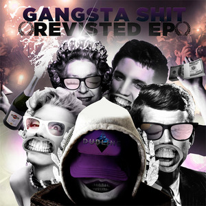 DZ/MELAMIN & WICKED SWAY/CONSCIOUS PIL - Gangsta Shit Revisted EP