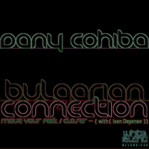 COHIBA, Dany/IVAN DEYANOV - Bulgarian Connection