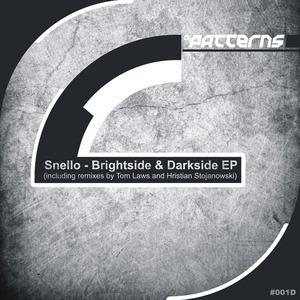 SNELLO - Brightside & Darkside EP