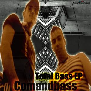 COMANDBASS - Total Bass EP
