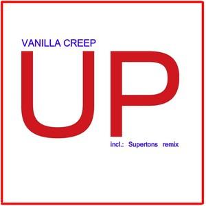 VANILLA CREEP - Up