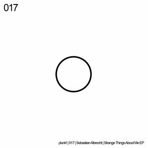 ALBRECHT, SEBASTIAN - Strange Things About Me EP