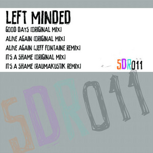 LEFT MINDED - Good Days EP