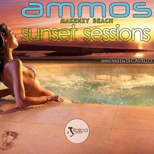 DJ CASTELLO/VARIOUS - Ammos Sunset Sessions (selected by DJ Castello)