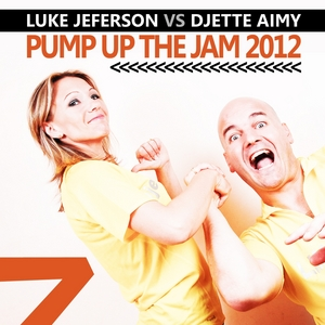 JEFERSON, Luke/DJETTE AIMY - Pump Up The Jam 2012
