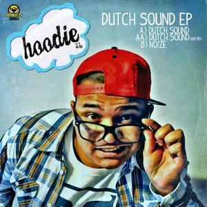 HOODIE - Dutch Sound EP
