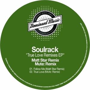 SOULRACK - True Love Remixes EP