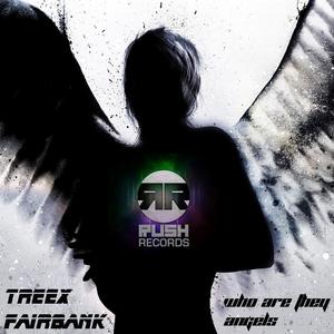 TREEX/FAIRBANK - Who Are They