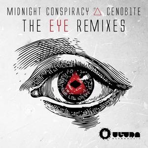 MIDNIGHT CONSPIRACY/CENOB1TE - The Eye